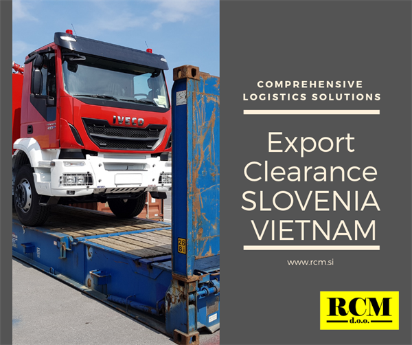 EXPORT CUSTOMS CLEARANCE FROM SLOVENIA TO VIETNAM